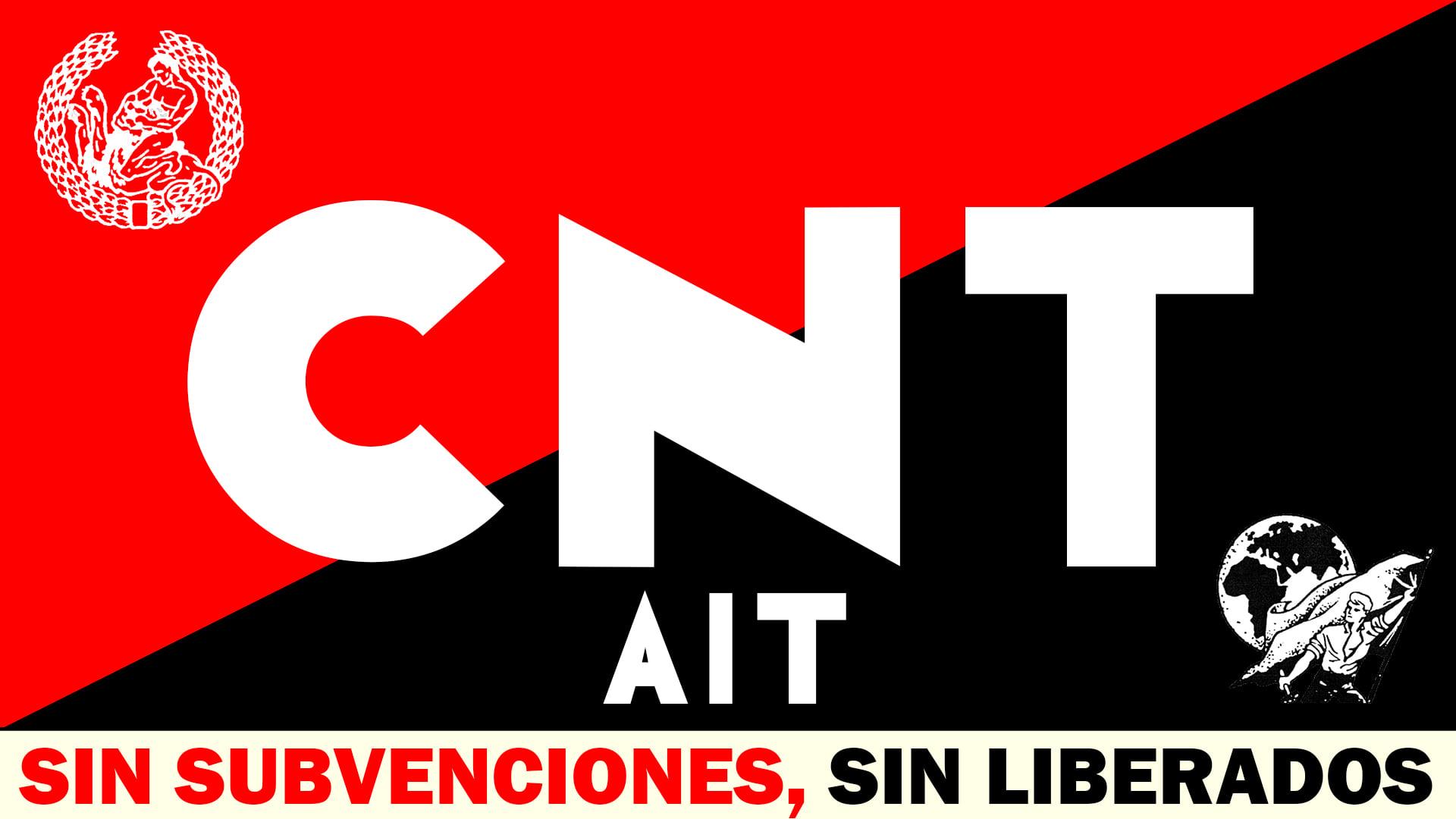 CNT-AIT sin subvenciones, sin liberados